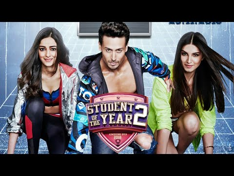 student of the year 2 full movie in hindi hd 720p || tara sutaria || tiger Shroff youtube downloader