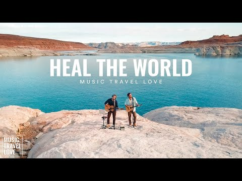 Heal The World - Music Travel Love (Michael Jackson Cover) youtube downloader