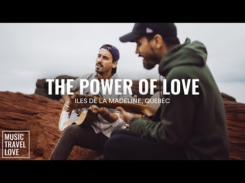 The Power of Love - Music Travel Love (Iles de la Madeleine, Quebec Canada) (Celine Dion Cover) youtube downloader