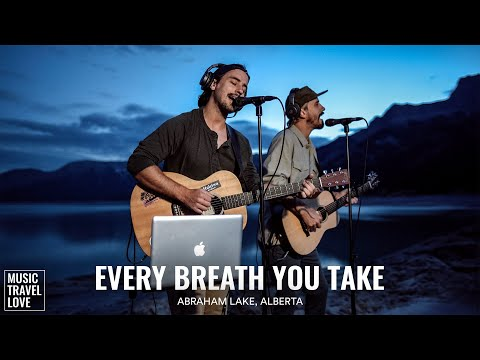 Every Breath You Take - Music Travel Love (Abraham Lake, Alberta Canada) (The Police Cover) youtube downloader