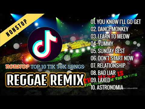 Tiktok songs reggae remix 2020 ( Nonstop ) youtube downloader