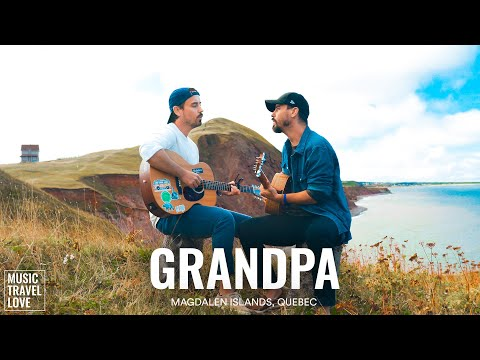 Grandpa - Music Travel Love (Magdalen Islands, Quebec) (The Judds Cover) youtube downloader