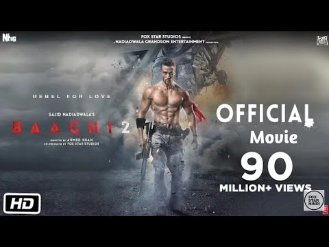 BAAGHI 2 FULL MOVIE || HINDI TIGER SHROF || SHRADHA KAPOOR || OFFICIAL youtube downloader